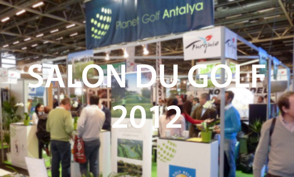 Particpation au salon du golf 2012